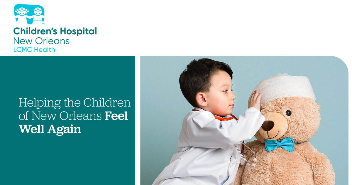 Child Psychiatrists If Kids Are Feeling >> Children S Hospital New Orleans Pediatric Hospital In Louisiana